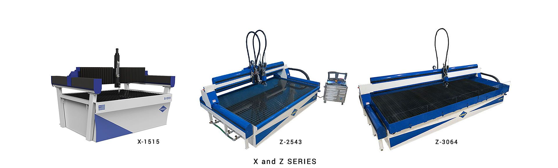 X and Z SERIES